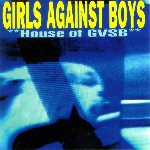Girls against boys - House of gvsb