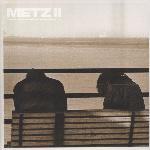 Metz - II