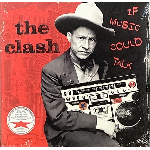 The Clash - If Music Could Talk (RSD 2021)
