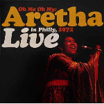 Aretha Franklin - Oh Me Oh My: Aretha Live In Philly, 1972 (limited ed, colored vinyl - RSD 2021)
