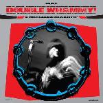 V/A - Double Whammy - A 60's Garage Rock Rave-Up (RSD 2020)