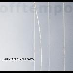 larkian & yellow6 - offtempo