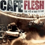 cafe flesh - lions will no longer be kings