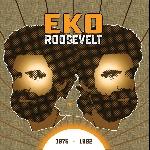 eko roosevelt - 1975 - 1982
