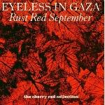 eyeless in gaza - rust red september