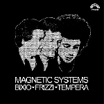 bixio - frizzi - tempera - magnetic systems