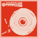Stereolab - Electrically Possessed [Switched On Vol. 4] (ltd. mirriboard sleeve)