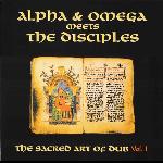 alpha & omega meets the disciples - the sacred art of dub vol.1 (rsd 2020)