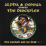 alpha & omega meets the disciples - the sacred art of dub vol.2 (rsd 2020)