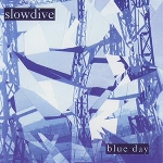 slowdive - blue day (record store day 2015 release)