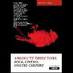 franck buioni - absolute directors - rock, cinéma, contre-culture