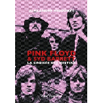 Alexandre Higounet - Pink Floyd & Syd Barrett, la croisée des destins