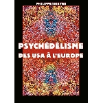 philippe thieyre - psychedelisme des usa à l'europe