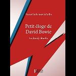 daniel salvatore schiffer - petit éloge de david bowie (le dandy absolu)