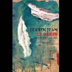 Lucien Jean / Lee Ranaldo - En herbe / In Virus Times 1-3