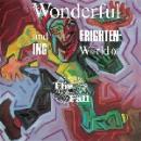 the fall - the wonderful and frightening world of... (original lp + bonus disc)