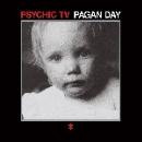 psychic tv - pagan day