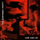 the birthday party - live 81-82