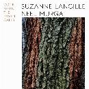 Suzanne Langille & Neel Murgai - Come When The Raven Calls