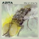 azita - life on the fly