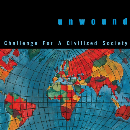 Unwound - Challenge For A Civilized Society (global splatter)