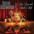 social distortion - sex, love and rock'n'roll