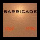 barricade - 1969 - 1974
