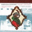 v/a - farfi(z)a sessions (volume 1 pop/folk)