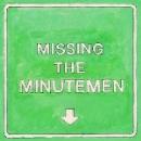 mike watt + the missingmen - missing the minutemen