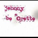 johnny be crotte - s/t (ltd edition 250 / 2 x 7'' vinyles)