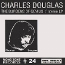 charles douglas - the burdens of genius