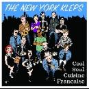 the new york kleps - cool soul cuisine française