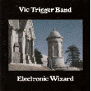 vic trigger band - electronic wizard