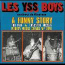 Les Yss Boys - A Funny Story