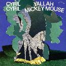 cyril cyril - yallah mickey mouse