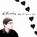 wilfried - songs for mum & dad