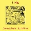 t kail - somewhere, sometime