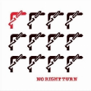 no right turn - s/t