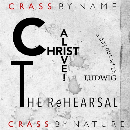 Crass - Christ Alive! – The Rehearsal (RSD 2021)