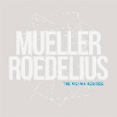mueller - roedelius - the vienna remixes (rsd 2016)