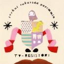 tv-resistori - serkut rakastaa paremmin