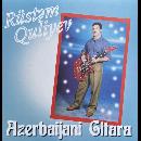 Rüstəm Quliyev - Azerbaijani Gitara