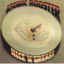 atomic rooster - nice'n'greasy