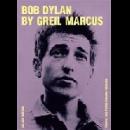 greil marcus - bob dylan by greil marcus