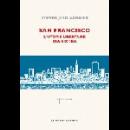 steven jevo-vannier - san francisco l'utopie libertaire des sixties