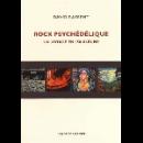 david rassent - rock psychédélique (un voyage en 150 albums)