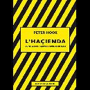 peter hook - l'haçienda (la meilleure façon de couler un club)