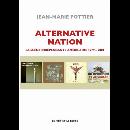 Jean-Marie Pottier - Alternative Nation (la scène indépendante américaine 1979-2001)