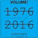 volume! - la scène punk en france 1976 - 2016 (vol. 13-1)
