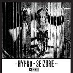 cyrnai - hypno-seizure